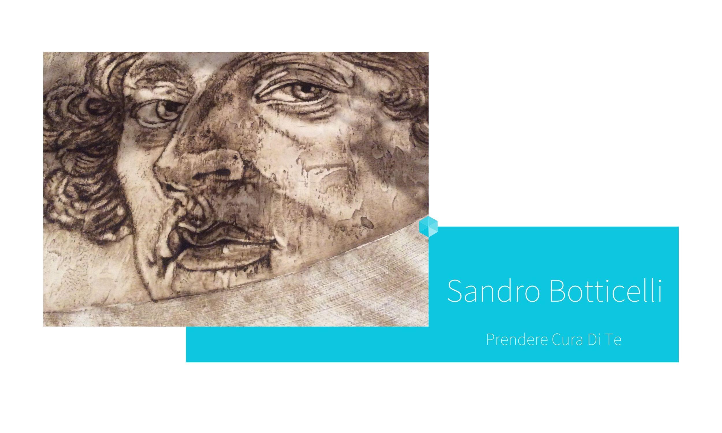 SANDRO BOTTICELLI | por C.J.Ruiz Colección Flor de Ziur | PRENDERE CURA DI TE